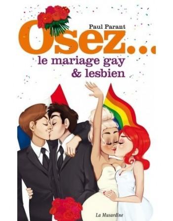 Osez le mariage Gay et Lesbien- l'avenue des plaisirs